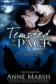 Tempted by the Pack ebook by Anne Marsh
