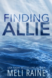 Finding Allie - Romantic Suspense ebook by Meli Raine