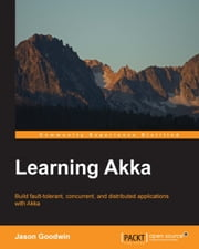 Learning Akka ebook by Jason Goodwin