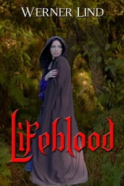 Lifeblood ebook by Werner Lind