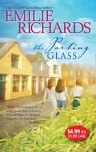 The Parting Glass (Mills & Boon M&B) ebook by Emilie Richards