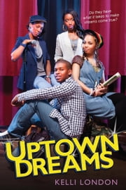 Uptown Dreams ebook by Kelli London
