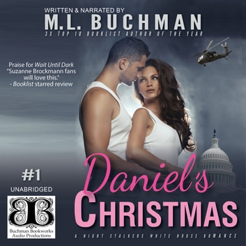 Daniel's Christmas audiobook by M. L. Buchman
