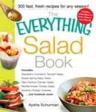 The Everything Salad Book ebook by Aysha Schurman
