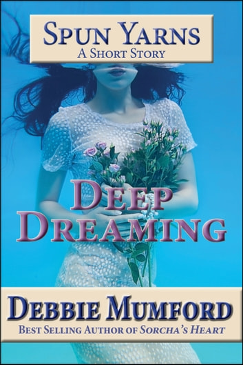 Deep Dreaming ebook by Debbie Mumford