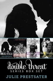 The Double Threat Series Box Set ebook by Julie Prestsater