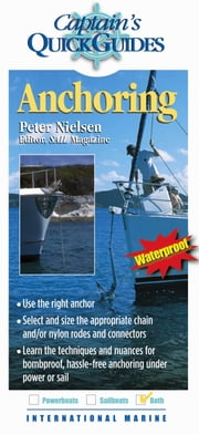 Anchoring: A Captain's Quick Guide ebook by Nielsen, Peter