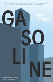 Gasoline ebook by Quim Monzó,Mary Ann Newman