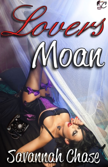 Lovers Moan ebook by Savannah Chase