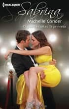 O guarda-costas da princesa ebook by Michelle Conder