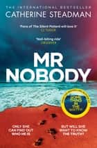 Mr Nobody ebook by Catherine Steadman