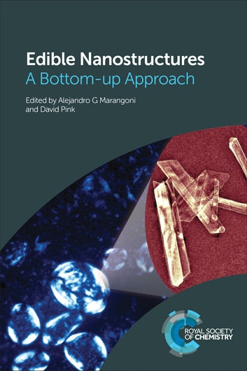 Edible Nanostructures - A Bottom-up Approach ebook by