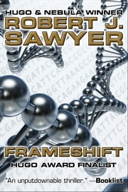 Frameshift ebook by Robert J. Sawyer