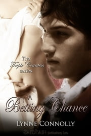 A Betting Chance ebook by Lynne Connolly