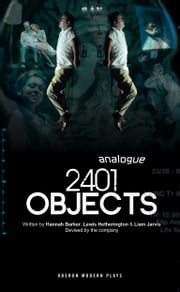 2401 Objects ebook by Lewis Hetherington,Liam Jarvis,Hannah Barker