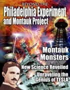 the Montauk Project and Philadelphia Experiment ebook by