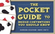 The Pocket Guide to Bridge Conventions You Should Know ebook by Barbara Seagram Marc Smith