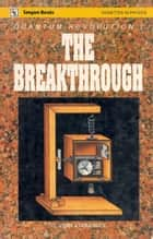 Quantum Revolution I The Breakthrough ebook by G. Venkataraman