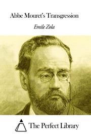 Abbe Mouret's Transgression ebook by Émile Zola