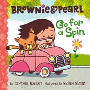 Brownie & Pearl Go for a Spin - with audio recording ebook by Cynthia Rylant,Brian Biggs