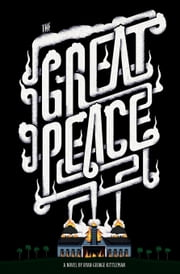 The Great Peace - Or, Get with the Pogrom ebook by Ryan George Kittleman