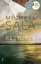 The Restorer ebook by Michael Sala