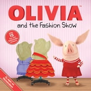 OLIVIA and the Fashion Show - with audio recording ebook by Ellie Seiss,Patrick Spaziante