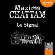 Le Signal livre audio by Maxime Chattam
