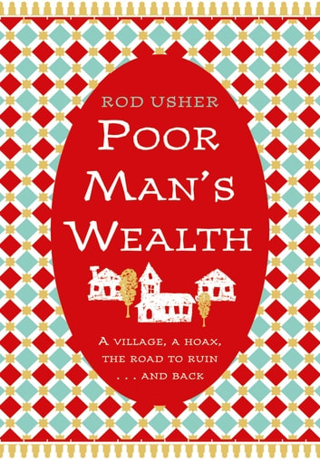 Poor Man's Wealth ebook by Rod Usher