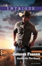 Gunfire On The Ranch ebook by