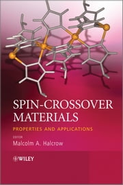 Spin-Crossover Materials - Properties and Applications ebook by Malcolm A. Halcrow