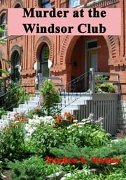 Murder at the Windsor Club ebook by Stephen Stanley