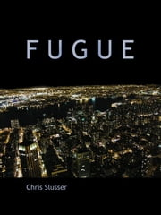 Fugue ebook by Chris Slusser