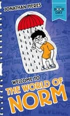 The World of Norm: Welcome to the World of Norm (World Book Day 2016) ebook by Jonathan Meres