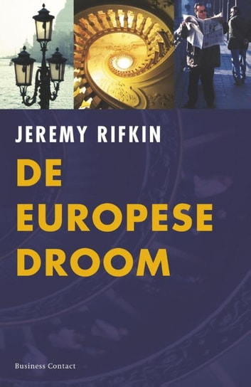 De Europese droom ebook by Jeremy Rifkin