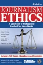 Journalism Ethics ebook by Fred Brown
