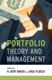 Portfolio Theory and Management ebook by H. Kent Baker,Greg Filbeck