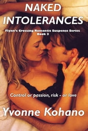 Naked Intolerances ebook by Yvonne Kohano