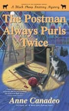 The Postman Always Purls Twice ebook by Anne Canadeo