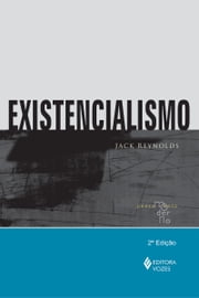 Existencialismo ebook by Jack Reynolds
