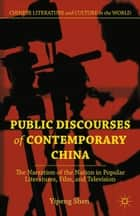 Public Discourses of Contemporary China ebook by Y. Shen