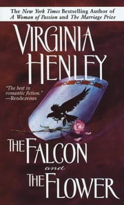 The Falcon and the Flower ebook by Virginia Henley