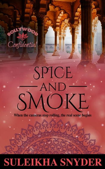 Spice and smoke ebook by suleikha snyder 9781386636595 rakuten kobo spice and smoke bollywood confidential ebook by suleikha snyder fandeluxe Image collections