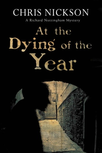 At the Dying of the Year ebook by Chris Nickson