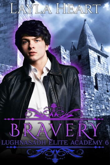 Bravery ebook by Layla Heart
