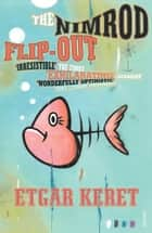 The Nimrod Flip-Out ebook by Etgar Keret