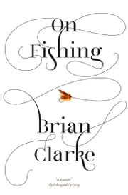 On Fishing ebook by Brian Clarke