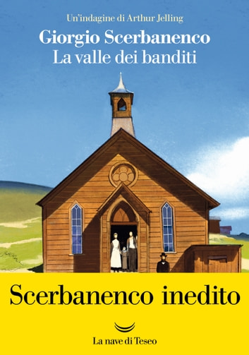 La valle dei banditi eBook by Giorgio Scerbanenco
