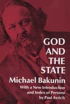 God and the State ebook by Michael Bakunin