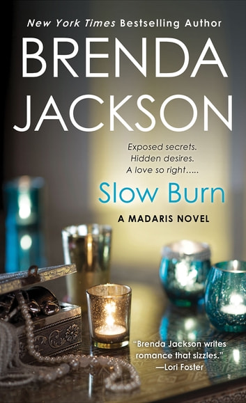 Slow Burn Ebook By Brenda Jackson 9781429988872 Rakuten Kobo